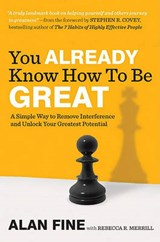 You Already Know How to Be Great | Alan Fine |