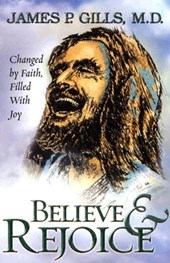 Believe And Rejoice