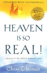 Heaven is so Real | Choo Thomas |