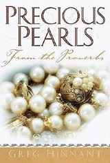 Precious Pearls from the Proverbs | Greg Hinnant |