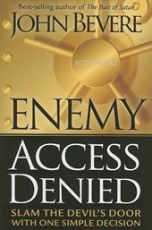 Enemy Access Denied | John Bevere |