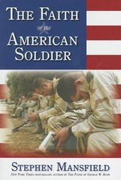 The Faith of the American Soldier | Stephen Mansfield |