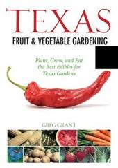 Texas Fruit & Vegetable Gardening