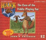The Case of the Fiddle-Playing Fox | John R. Erickson |