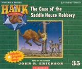 The Case of the Saddle House Robbery | John R. Erickson |