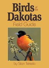 Birds of Dakotas Field Guide | Stan Tekiela |