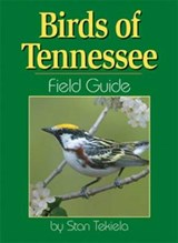 Birds of Tennessee Field Guide | Stan Tekiela |