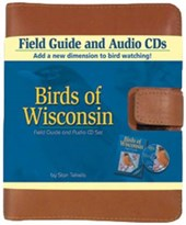 Birds of Wisconsin Field Guide and Audio Set [With 2 Audio CDs and 32 Page Booklet] | Stan Tekiela |