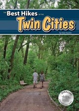 The Best Hikes of the Twin Cities | Kate Havelin |