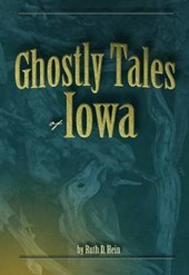 Ghostly Tales of Iowa