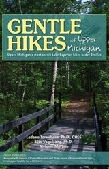 Gentle Hikes of Upper Michigan | Ladona Tornabene |