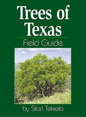 Trees of Texas Field Guide | Stan Tekiela |