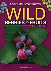 Wild Berries & Fruits Field Guide