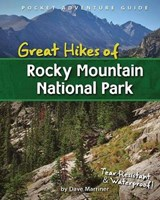 Great Hikes of Rocky Mountain National Park | David Marriner |