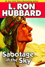 Sabotage in the Sky | L. Ron Hubbard |