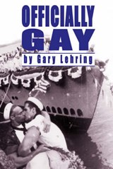 Officially Gay | Gary L. Lehring |