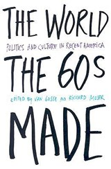 The World the Sixties Made | auteur onbekend |
