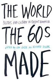 The World the Sixties Made