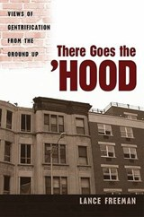 There Goes the Hood | Lance Freeman |