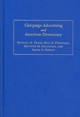 Campaign Advertising and American Democracy | Michael M. Franz |