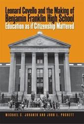 Leonard Covello and The Making of Benjamin Franklin High School