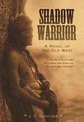 Shadow Warrior | J. C. Gotcher |