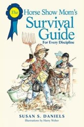 The Horse Show Mom's Survival Guide