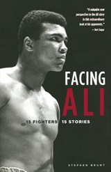 Facing Ali | Stephen Brunt |