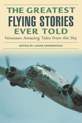 The Greatest Flying Stories Ever Told |  |