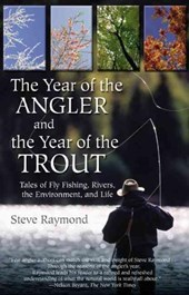 The Year of the Angler and the Year of the Trout