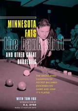 The Bank Shot and Other Great Robberies | Minnesota Fats |