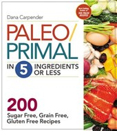 Paleo/Primal in 5 Ingredients or Less