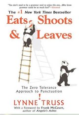 Eats, Shoots & Leaves | Lynne Truss |