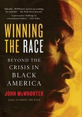 Winning the Race | John McWhorter |