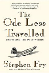 The Ode Less Travelled | Stephen Fry |
