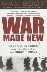 War Made New | Max Boot |