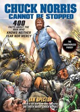 Chuck Norris Cannot Be Stopped | Ian Spector |