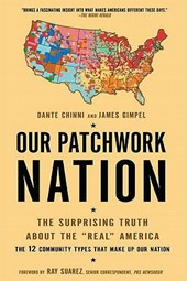 Our Patchwork Nation | Chinni, Dante ; Gimpel, James |