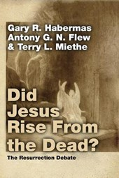 Did Jesus Rise from the Dead? | Gary R. Habermas |