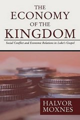 The Economy of the Kingdom | Halvor Moxnes |