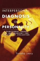 Interpersonal Diagnosis of Personality | Timothy Leary |