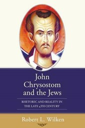 John Chrysostom and the Jews