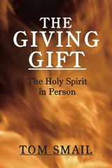 The Giving Gift | Thomas A. Smail |