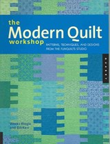 The Modern Quilt Workshop | Bill Kerr |