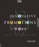 Graphic Workshop Innovative Promotions That Work | Lisa L. Cyr |