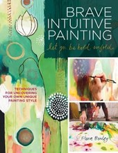 Brave Intuitive Painting Let Go, Be Bold, Unfold