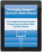 The Graphic Designer's Electronic-Media Manual