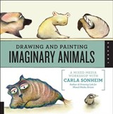 Drawing and Painting Imaginary Animals | Carla Sonheim |
