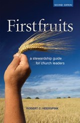 Firstfruits | Robert C. Heerspink |