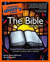 The Complete Idiot's Guide to the Bible | James Stuart Bell |